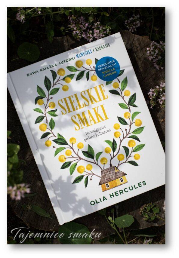 recenzja ksiązki Olia Hercules Sielskie smaki