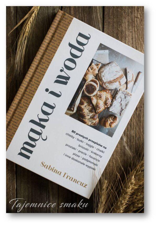 książka mąka i woda doskonałe pieczywo