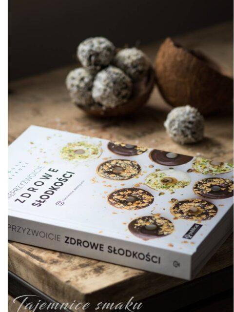 nieprzyzwoicie zdrowe słodkości zdrowe słodycze recenzja książki